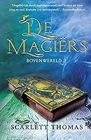 De magiërs (Bovenwereld Book 2)