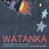 Watanka! (Musiche originali della Serie TV Braccialetti Rossi)
