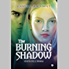 The Burning Shadow: Verità nell'ombra (Origin Vol. 2)