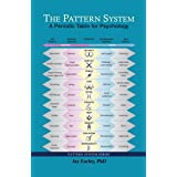 The Pattern System: A Periodic Table for Psychology (English Edition)