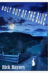 BOLT OUT OF THE BLUE Kindle Edition