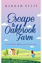 Escape to Oakbrook Farm: A wonderfully uplifting romantic comedy (Hope Cove Book 2) Kindle Edition