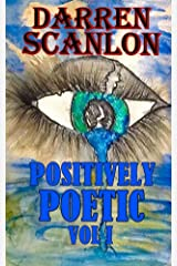 Positively Poetic Vol I Kindle Edition
