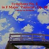Beethoven's Symphony No 6 in F Major 'Pastoral', Op 68