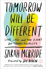 Tomorrow Will Be Different: Love, Loss, and the Fight for Trans Equality (English Edition) Formato Kindle
