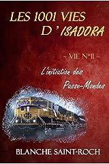 Les 1001 vies d'Isadora : L'Initiation des Passe-Monde Format Kindle
