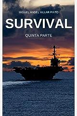 Survival: Quinta Parte (Spanish Edition) Kindle Ausgabe