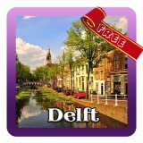 Delft Travel Guide