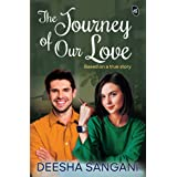The Journey of Our Love: Order now and get author signed copy