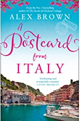A Postcard from Italy: The No.1 bestseller returns with her most uplifting, heartwarming romance yet Kindle Edition