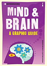 Introducing Mind and Brain: A Graphic Guide (Introducing...)