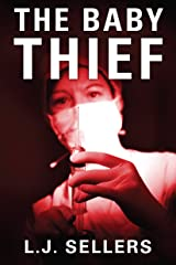 The Baby Thief Kindle Edition