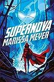 Supernova (Renegades 3)