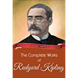 The Complete Works of Rudyard Kipling: All novels, short stories, letters and poems (Global Classics)
