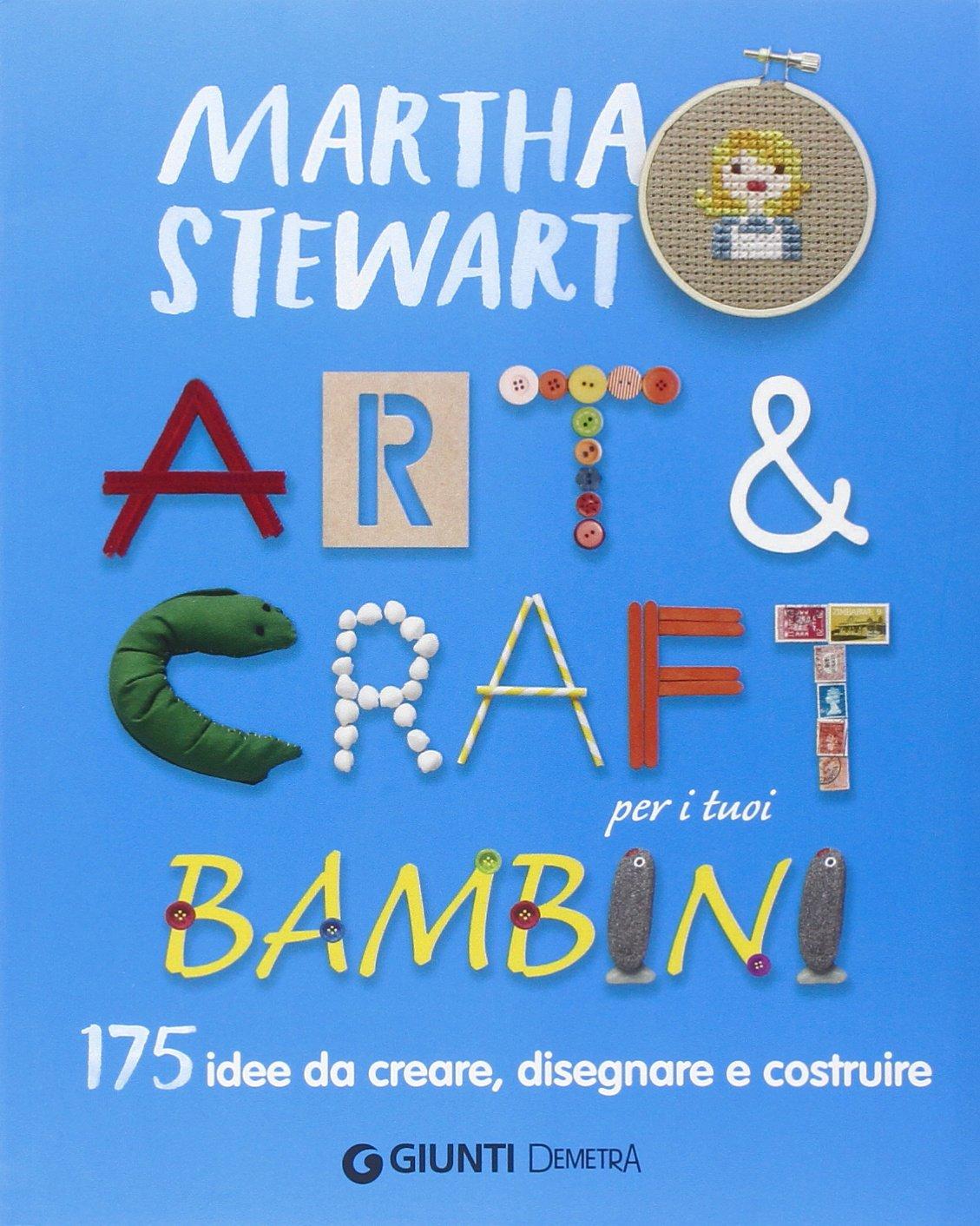 81pG9LJ5TvL - Art & craft per i tuoi bambini. 175 idee da creare, disegnare e costruire