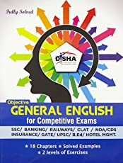 Objective General English for Competitive Exams - SSC/Banking/Rlwys/CLAT/NDA/CDS/Hotel Mgmt./B.Ed