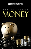 How to Attract Money (English Edition)
