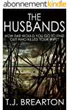 THE HUSBANDS: how far would you go to find out who killed your wife? (English Edition)