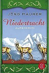Niedertracht: Alpenkrimi (Kommissar Jennerwein ermittelt, Band 3) Taschenbuch