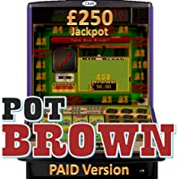 Pot Brown - UK Fruit Machine