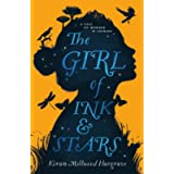 The Girl of Ink & Stars: Winner of the Waterstones Children's Book Prize