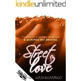 Street Love: (Collana Flying Book)