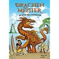 Drachenmeister 18: Die Hitze des Lavadrachen