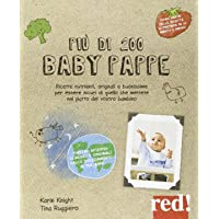 Pi ugrave  di 200 baby pappe