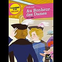 Au Bonheur des dames : suivi d'une enquête sur la naissance des grands magasins (4e)