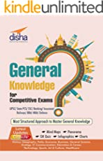 General Knowledge for Competitive Exams - UPSC/ State PCS/ SSC/ Banking/ Insurance/ Railways/ BBA/ MBA/ Defence