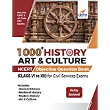 1000+ HISTORY ART & CULTURE NCERT Objective Question Bank (CLASS VI to XII) for Civil Services Exams