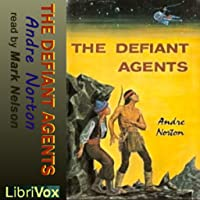 Defiant Agents (Version 2) by Andre Norton FREE