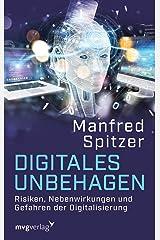 Digitales Unbehagen: Risiken, Nebenwirkungen und Gefahren der Digitalisierung (German Edition) Formato Kindle
