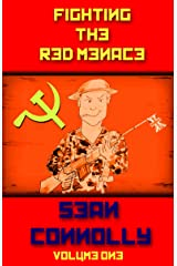 Fighting the Red Menace: Volume 1 Kindle Edition
