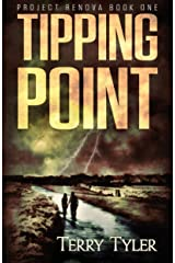 Tipping Point (Project Renova Book 1) Kindle Edition