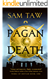 Pagan Death (Tribes of Britain Book 1)