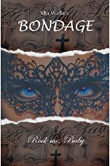 Bondage: Rock me, Baby Kindle Ausgabe