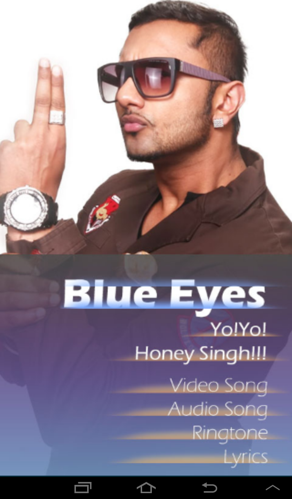 Blue Eyes By Yoyo Honey Singh Amazon Co Uk Appstore For Android
