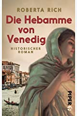 Die Hebamme von Venedig: Historischer Roman (German Edition) Kindle Edition