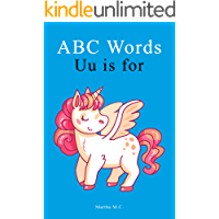 ABC Words Uu is for: ABC fundamental first words from A to Z For Kids, Kids 1-5 Years Old (Baby First Words, Alphabet…