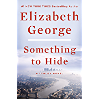 Something to Hide: A Lynley Novel (English Edition)