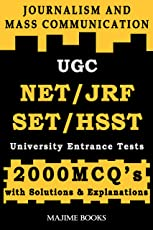 UGC NET/ JRF/ SET/ HSST/ University Entrance Tests Study Guide for Journalism & Mass Communication: 2000 MCQ's with solutions and explanations/ selected questions from NET and SET question papers