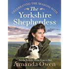Celebrating the Seasons with the Yorkshire Shepherdess: Farming, Family and Delicious Recipes to Share (English Edition)