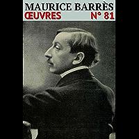 Maurice Barrès - Oeuvres: Classcompilé n° 81