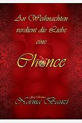 An Weihnachten verdient die Liebe eine Chance: Gay Christmas (Tough SEALs in Love 6) Kindle Ausgabe