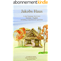 Learn German with a Short Story: Der Hausvater (Easy German Reader 1) (German Edition)