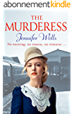 The Murderess: A heart-stopping story of family, love, passion and betrayal (The Missensham Series Book 2) (English Edition)