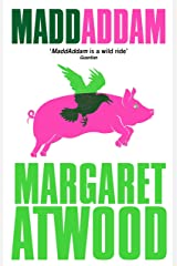 MaddAddam (The Maddaddam Trilogy) Kindle Edition