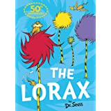 The Lorax: The classic story that shows you how to save the planet! (Dr. Seuss)