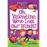 My Weird School Special: Oh, Valentine, We've Lost Our Minds! (English Edition)